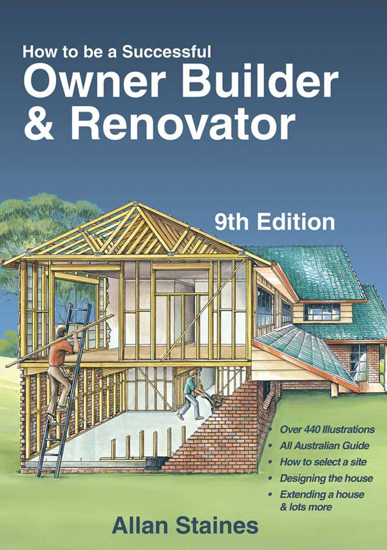 The Owner Builder Network: How To Be A Successful Owner Builder And Renovator Allan